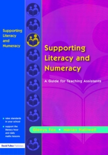Supporting Literacy and Numeracy : A Guide for Learning Support Assistants, Paperback Book