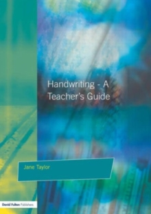 Handwriting : Multisensory Approaches to Assessing and Improving Handwriting Skills, Paperback Book