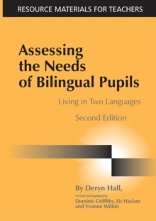 Assessing the Needs of Bilingual Pupils : Living in Two Languages, Paperback Book