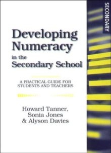 Developing Numeracy in the Secondary School : A Practical Guide for Students and Teachers, Paperback Book