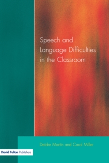 Speech and Language Difficulties in the Classroom, Paperback Book