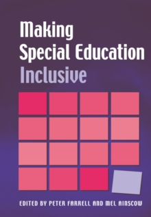 Making Special Education Inclusive : From Research to Practice, Paperback Book