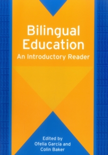 Bilingual Education : An Introductory Reader, Paperback Book