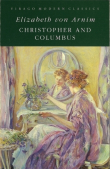 Christopher and Columbus : A Virago Modern Classic, Paperback Book
