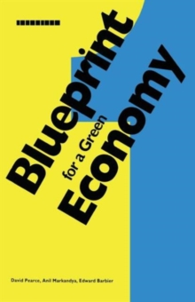 Blueprint : For a Green Economy v. 1, Paperback Book