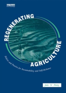 Regenerating Agriculture : An Alternative Strategy for Growth, Paperback Book