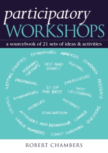 Participatory Workshops : A Sourcebook of 21 Sets of Ideas and Activities, Paperback Book
