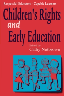 Respectful Educators - Capable Learners : Childrens Right's and Early Education, Paperback Book