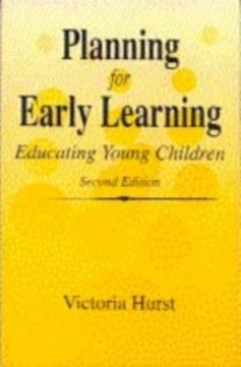 Planning for Early Learning : Educating Young Children, Paperback Book