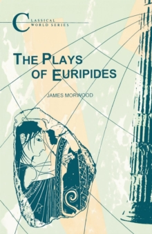 The Plays of Euripides, Paperback Book