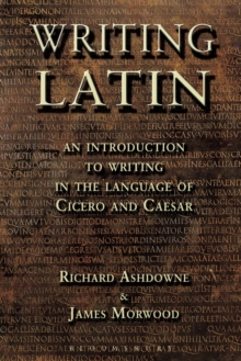 Writing Latin, Paperback Book