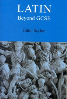 Latin Beyond GCSE, Paperback Book