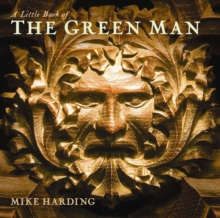 A Little Book of the Green Man, Hardback Book