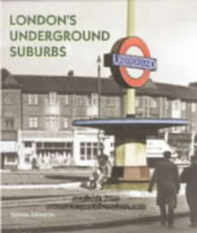 London's Underground Suburbs, Hardback Book