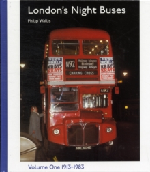 London's Night Buses : v. 1, Hardback Book