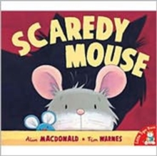 Scaredy Mouse, Paperback Book