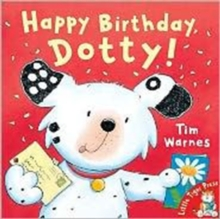 Happy Birthday, Dotty!, Paperback Book