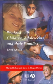 Working with Children, Adolescents and Their Families, Paperback Book