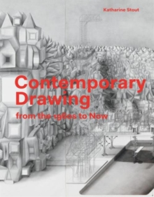 Contemporary Drawings: From the 1960s to Now, Paperback Book