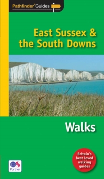 Pathfinder East Sussex & the South Downs Walks, Paperback Book