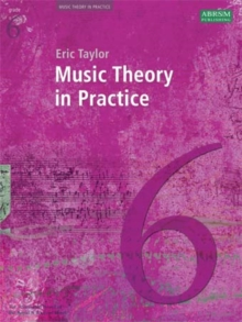 Music Theory in Practice, Grade 6, Sheet music Book