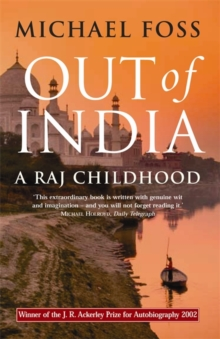 Out of India : A Raj Childhood, Paperback Book