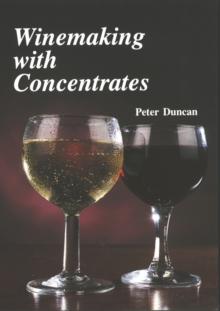 Winemaking with Concentrates, Paperback Book