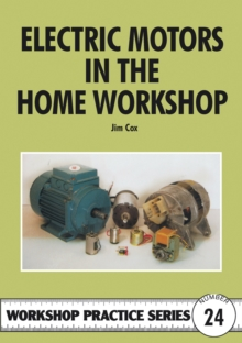 Electric Motors in the Home Workshop, Paperback Book