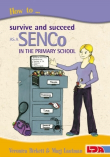 How to Survive and Succeed as a SENCo in the Primary School, Paperback Book