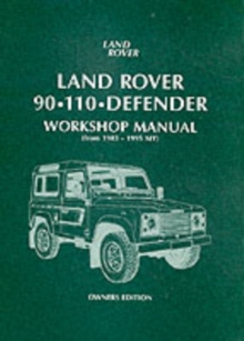 Land Rover 90/110 Defender Workshop Manual 1983 on, Paperback Book
