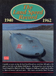 The Land Speed Record, 1940-1962, Paperback / softback Book