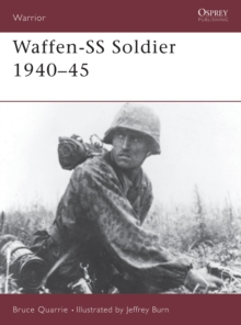 The Waffen-SS Soldier, 1940-45, Paperback Book