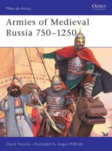 Medieval Russian Armies, 838-1252, Paperback Book