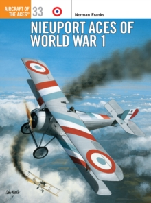 Nieuport Aces of World War 1, Paperback Book