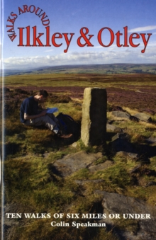 Walks Around Ilkley and Otley, Paperback Book