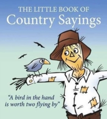 Little Book of Country Sayings, Paperback Book