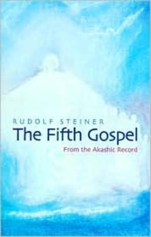 The Fifth Gospel : From the Akashic Records, Paperback Book