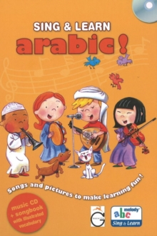 Sing and Learn Arabic! : Songs and Pictures to Make Learning Fun!, Mixed media product Book