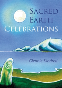 Sacred Earth Celebrations, Paperback Book