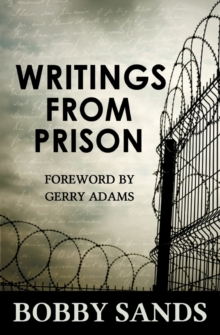 Writings From Prison : Bobby Sands, Paperback Book