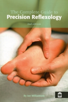 The Complete Guide to Precision Reflexology, Paperback Book