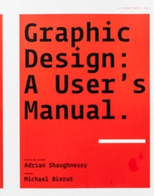 Graphic Design: A User's Manual., Paperback Book