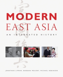 Modern East Asia: An Integrated History, Paperback Book