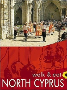 North Cyprus : Walk and Eat, Paperback Book