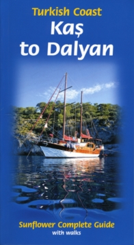 Kas to Dalyan: Turkish Coast : Complete Guide with Walks, Paperback Book
