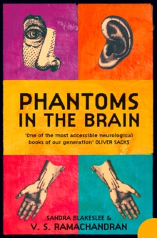 Phantoms in the Brain : Human Nature and the Architecture of the Mind, Paperback Book