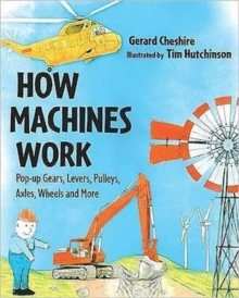 How Machines Work : A Pop-up Book with Gears, Pulleys and More, Hardback Book