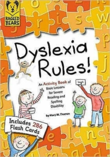 Dyslexia Ruuls Rules!, Paperback Book