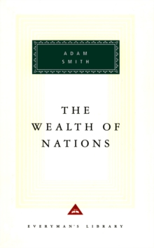 The Wealth Of Nations, Hardback Book