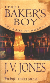 The Baker's Boy : Book 1 of the Book of Words, Paperback Book